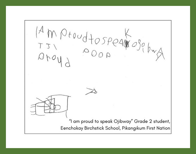 """A grade two student at Eenchokay Birchstick School from Pikangikum First Nation wrote, """"I am proud to speak Ojibway."""" They drew a stick figure sitting on a blanket."""