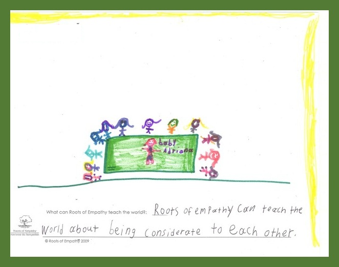 """A student from Burnt Church School, Burnt Church First Nation, New Brunswick wrote, """"What can Roots of Empathy teach the world? Roots of Empathy can teach the world about being considerate to each other."""" They drew a picture of a baby on the green Roots of Empathy blanket with the class sitting around the blanket."""