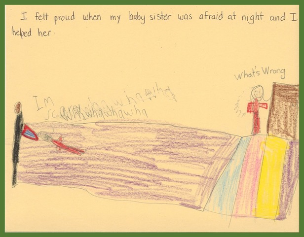"""A student from Loretto Catholic School wrote, """"I felt proud when my baby sister was afraid at night and I helped her."""" She drew a large bed with her sister lying down crying and herself standing beside it asking, """"What's wrong?"""""""